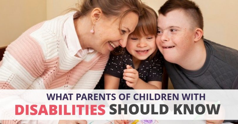 What Parents Of Children With Disabilities Should Know-HaimanHogue